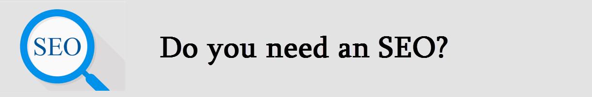 آیا شما به سئو احتیاج دارید